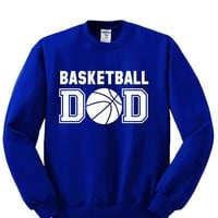 Basketball DAD Crewneck Sweatshirt. Awesome Gift for Perfect DAD