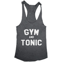 Gym and tonic Tank top racerback funny gift present birthday work out fitness Crossfit sport