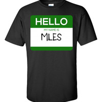 Hello My Name Is MILES v1-Unisex Tshirt