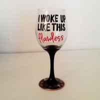 I Woke up like this wine glass - flawless - leopard base - 20 oz