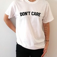 Don't Care - Unisex T-shirt for Women - shpfy