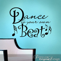 Wall Decal Sticker Dance to Your Own Beat by Twistmo on Etsy