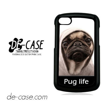 New Design Funny Hilarious Pug Life Parody Fans For Blackberry Q10 Case Phone Case Gift Present