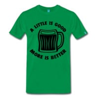 More Must Be Better | Beer Tee