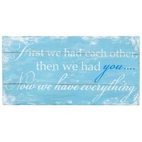 Blue & White First We Had Each Other Sign | Hobby Lobby | 1016708