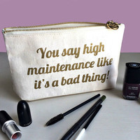'High Maintenance' Canvas Makeup And Wash Bag