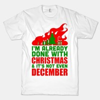 I'm Already Done With Christmas