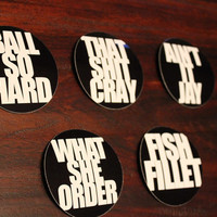 Kanye in Paris 5 Piece Magnets Sets: Ball Hard, That Ish Cray, Ain't It Jay, What She Order, Fish Fillet