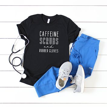 Caffeine Scrubs and Rubber Gloves | Short Sleeve Graphic Tee