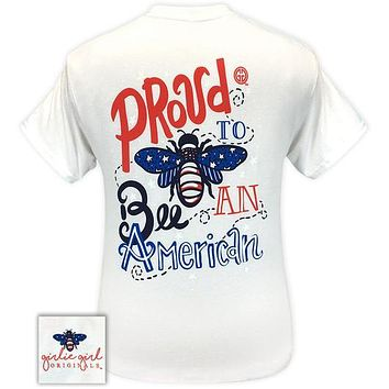 Girlie Girl Originals Preppy Proud To Bee American T-Shirt