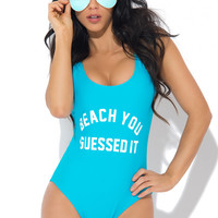 Beach You Guessed It One Piece Swimsuit TEAL