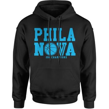 Phila Nova Nation 2018 Basketball Champions Adult Hoodie Sweatshirt