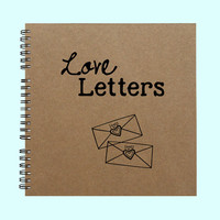 Love Letters- Book, Large Journal, Personalized Book, Custom Journal, Personalized Journal, , Sketchbook, Scrapbook, Smashbook