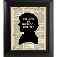 I Believe in SHERLOCK Holmes Dictionary Art Print Poster