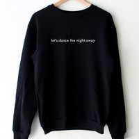Let's Dance The Night Away Oversized Sweatshirt - Black