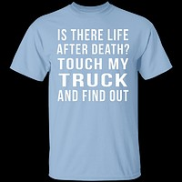 Touch My Truck And Find Out T-Shirt
