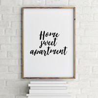 "Gift idea Family poster ""Home sweet apartment"" Typography quote Wall artwork Inspirational quote Motivational poster Black and White art"