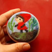 Little Red Riding Hood brooch, fairy tale needle felted big pin, ooak wool Red Cap, felted image on a wooden base.