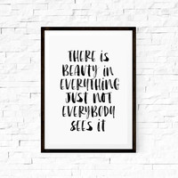 Wall Hanging Printable Art There is Beauty in Everything Home Decor Typography Print Wall Decor Wall Hanging