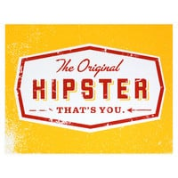 The Original Hipster Greeting Card