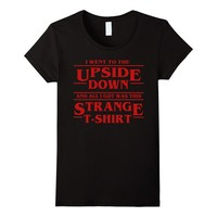 Upside Down Thing - All I got was this Strange T-Shirt