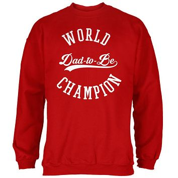 World Champion Dad-to-be Red Adult Sweatshirt