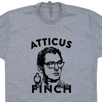 Atticus Finch t Shirt To Kill a Mockingbird Shirt Vintage Literature Shirt