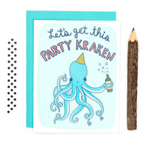 Let's Get This Party Kraken Birthday Card