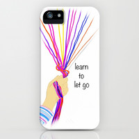 Learn to let go iPhone & iPod Case by Jaclyn Celeste