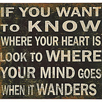 """""""If You Want to Know"""" Wall Plaque"""