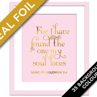 I Have Found the One My Soul Loves - Gold Foil Print - Song of Solomon 3:4 - Christian Wall Art - Biblical Verse - Scripture Quote Art