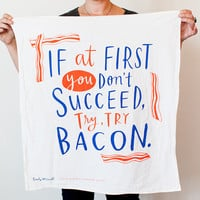 """Try, Try Bacon Dish Towel, 30""""x30"""", cotton screen printed dish towel, bacon towel"""