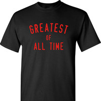 The Greatest of All Time Muhammad Ali T Shirt on a Black Short Sleeve T Shirt
