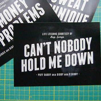 90s Rap Art Print Can't Nobody Hold Me Down, Song Lyric Art, Minimalist Black White Wall Art, P Diddy Puff Daddy Rap Lyrics Music Typography
