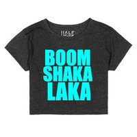boom shaka laka chop top-Female Heather Onyx T-Shirt