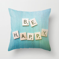 Be Happy Throw Pillow by Olivia Joy StClaire