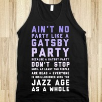 Ain't No Party Like a Gatsby Party (Original)
