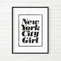 "Typography Print ""New York City Girl"" Black and White Wall Decor"