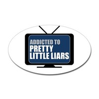 Addicted to Pretty Little Liars Oval Decal