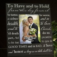 Little River Gift To Have and to Hold from this Day Forward Wedding Picture Frame, 10 by 11-1/2-Inch, Holds 5 by 7-Inch Photo