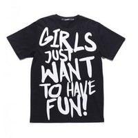 GIRLS JUST WANT TO HAVE FUN TEE