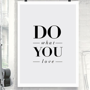 """Printable Art Inspirational Quote """"Do What You Love"""" Motivational Typographic Art Home Decor Poster"""