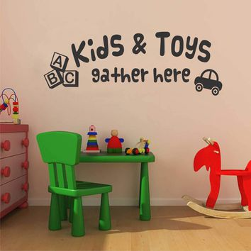 Kids Toys Gather Here | Playroom Decal | Vinyl Wall Lettering