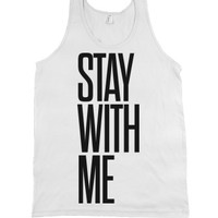 Stay With Me-Unisex White Tank