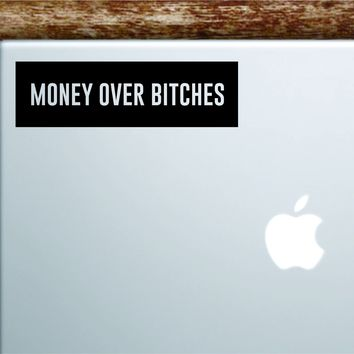 Money Over B Rectangle Laptop Apple Macbook Quote Wall Decal Sticker Art Vinyl Inspirational Motivational Funny Tupac 2pac Music