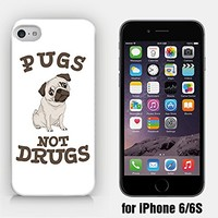 for iPhone 6/6S - Pugs Not Drugs - Pug Lover - Dog Lover - Cute Pug