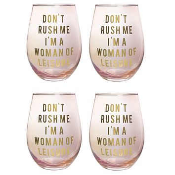 Don't Rush Me, I'm a Woman Of Leisure Stemless Wine Glass in Rose and Gold | 20 0z. | Set of 4