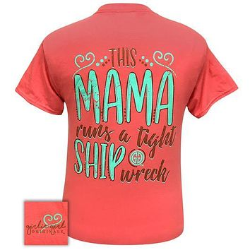 Girlie Girl Originals Preppy Mama Runs A Tight Shipwreck T-Shirt