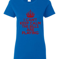 I Can't keep Calm The Bills Are Playing Tshirt. Buffalo Bills Ladies and Unisex Styles. Great Gift Ideas.