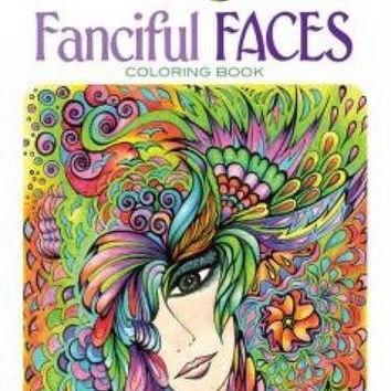 Fanciful Faces Coloring Book For Adults